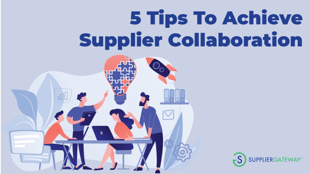 5 Tips To Achieve Supplier Collaboration